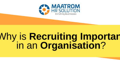 Why is Recruiting Important in an Organisation?