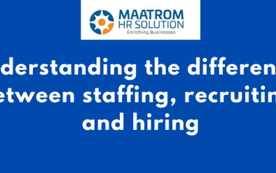 Understanding the differences between staffing, recruiting, and hiring