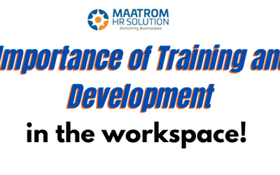 Importance of Training and Development in the workspace!